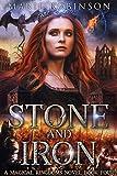 Stone and Iron: A Romantic Fantasy (Magical Kingdoms Book 4)
