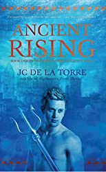 Ancient Rising - Book 1 of the Rise of the Ancients Saga