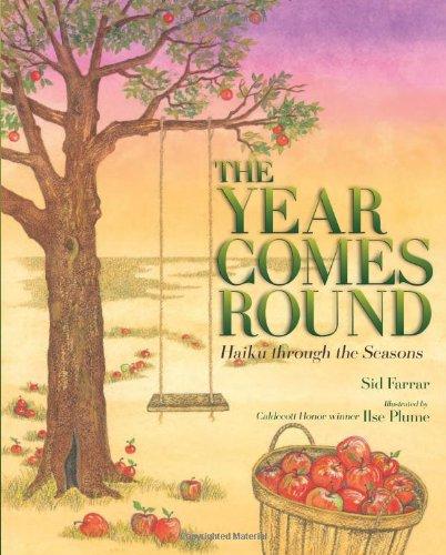 The Year Comes Round: Haiku through the Seasons: Sid Farrar, Ilse ...