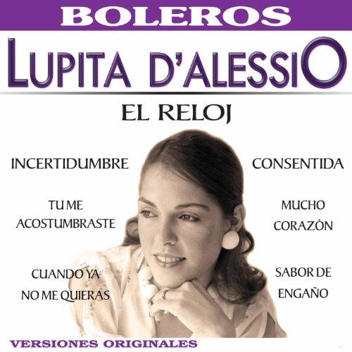 incertidumbre lupita d alessio from the album el reloj march 27 2014