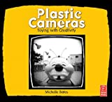 : Plastic Cameras: Toying with Creativity