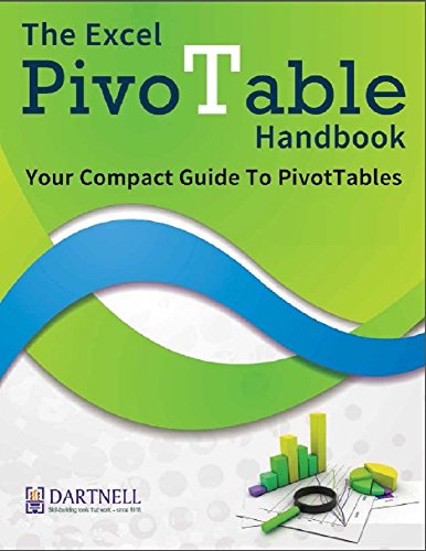 The Excel PivotTable Handbook - Your Compact Guide To PivotTables
