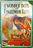 img - for Tanglewood Tales and a Wonder-book book / textbook / text book
