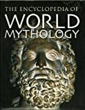 img - for The Encyclopedia of World Mythology book / textbook / text book