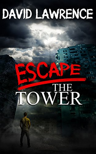 Escape The Tower (The Slayer Book 1)