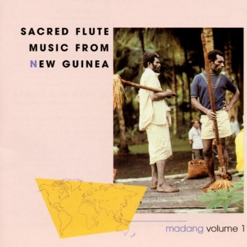 Sacred Flute Music supreme overseas From New Guinea Madang vol. 1: