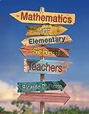 Mathematics for Elementary School Teachers 1st Edition