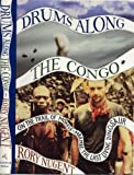 Drums along the Congo, Rory Nugent, 0395587077
