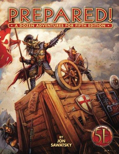 Prepared: A Dozen Adventures for 5th Edition