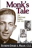 Monk's Tale, Edward A. Malloy, 0268035164