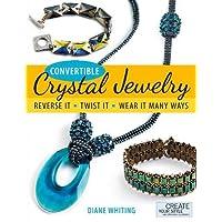 Convertible Crystal Jewelry: Reverse it, Twist it, Wear it Many Ways