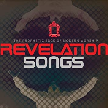 Revelation Songs: The Prophetic Edge of Modern Worship by Misty ...