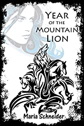 Year of the Mountain Lion: A Desert Short Story