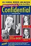 Presidential Confidential, John Boertlein, 1578603617