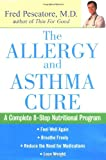 The Allergy and Asthma Cure, Fred Pescatore, 047121468X