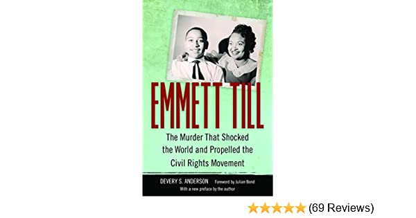 Amazon Emmett Till The Murder That Shocked The World And