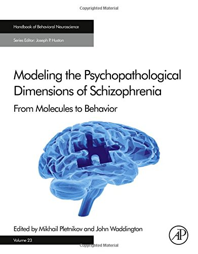 Modeling-the-Psychopathological-Dimensions-of-Schizophrenia-Volume-23-From-Molecules-to-Behavior-Handbook-of-Behavioral-Neuroscience