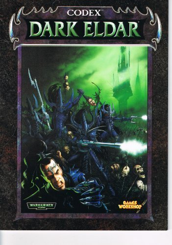 Codex: Dark Eldar; Warhammer 40,000, Jervis Johnson; Gavin Thorpe