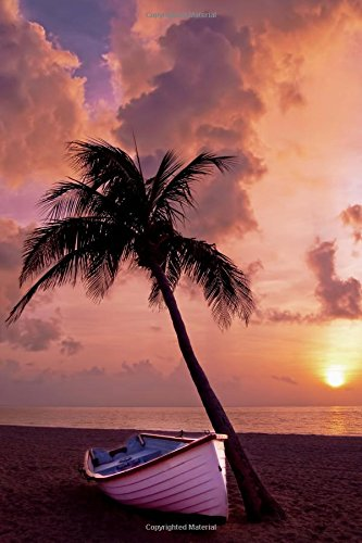 Beach Palm Tree Notebook: Beach Palm Tree Boat Sunset