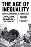 img - for The Age of Inequality: Corporate America's War on Working People book / textbook / text book