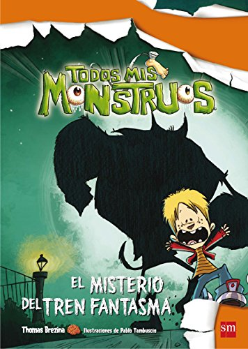 El misterio del tren fantasma (Spanish Edition)