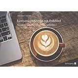 Literaturrecherche mit PubMed: Rezepte für Studenten, Doktoranden und Kliniker