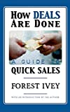 img - for How Deals are Done: A Guide to Quick Sales book / textbook / text book