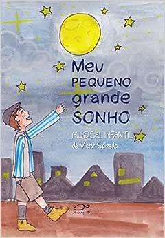 Meu pequeno grande sonho - 9788558580113 - Livros na