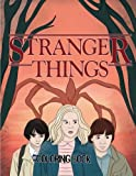 #8: Stranger Things Coloring Book: Color all your favorite Characters