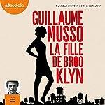 La Fille de Brooklyn suivi d'un entretien inédit avec l'auteur | Guillaume Musso