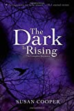 The Dark Is Rising: The Complete Sequence (The Dark Is Rising Sequence)
