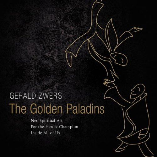 Download The Golden Paladins - Neo Spiritual Art for the Heroic Champion in All of Us ebook