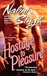 Hostage to Pleasure (Psy-Changelings, Book 5) (Psy/Changeling Series)