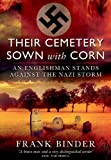 Their Cemetery Sown with Corn, Frank Binder, 1781590834
