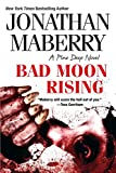 Bad Moon Rising (A Pine Deep Novel Book 3)