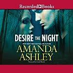 Desire the Night   Amanda Ashley