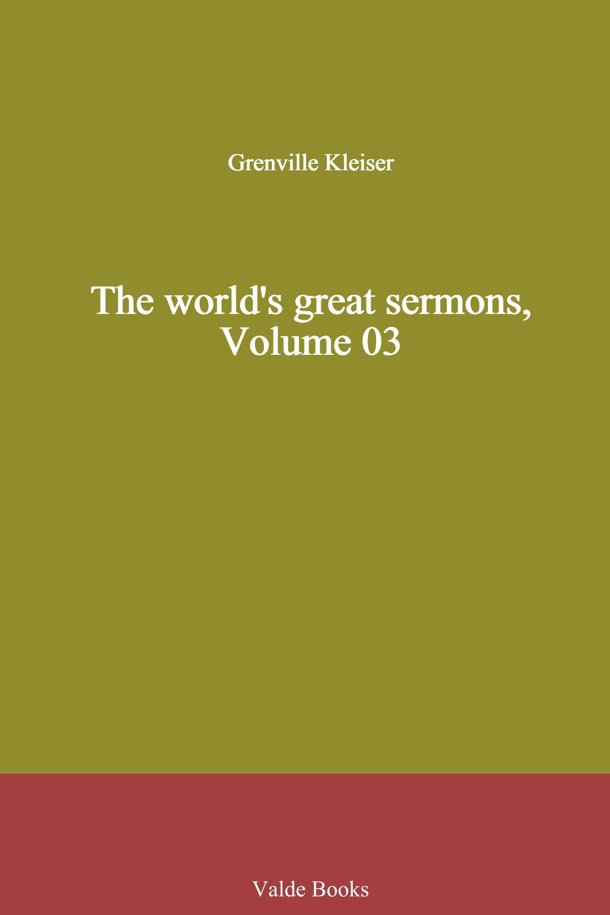 The world's great sermons, Volume 03 PDF