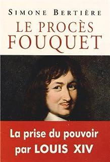 Le procès Fouquet, Bertière, Simone