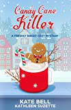 Candy Cane Killer: A Freshly Baked Cozy Mystery, book 4 by  Kate Bell in stock, buy online here