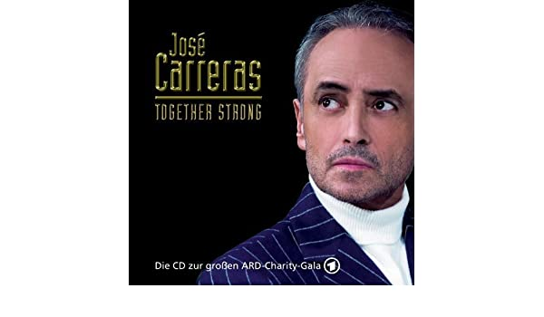 Jose Carreras - Together Strong by Jose Carreras (2005-11-25) - Amazon.com Music