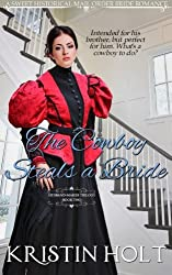 The Cowboy Steals a Bride: A Sweet Historical Mail Order Bride Romance (The Husband-Maker Trilogy) (Volume 2)