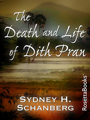 The Death and Life of Dith Pran (The Death And Life Of Dith Pran)
