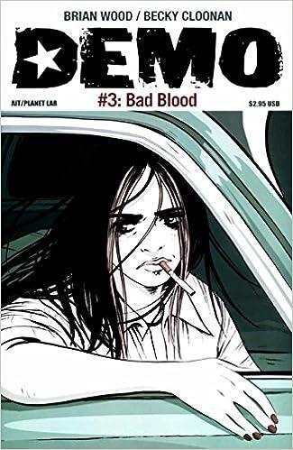 Demo #3: Bad Blood (Comic): Wood, Brian, Cloonan, Becky: Amazon.com: Books