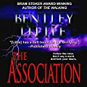 The Association Audiobook by Bentley Little Narrated by David Stifel