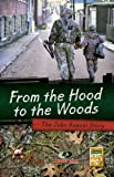 From the Hood to the Woods-the John Annoni Story, John F. Annoni, 0578010445