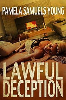 Lawful Deception (Vernetta Henderson Series Book 5) by [Young, Pamela Samuels]