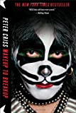 img - for Makeup to Breakup: My Life In and Out of Kiss book / textbook / text book