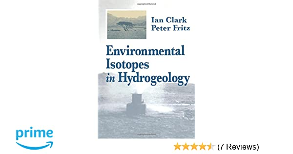 Environmental Isotopes in Hydrogeology free download