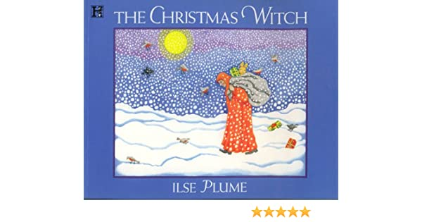 Amazon The Christmas Witch 9781562825249 Ilse Plume Books