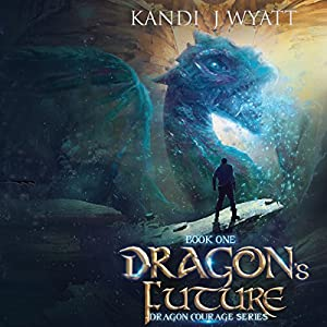 Dragon's Future Audiobook
